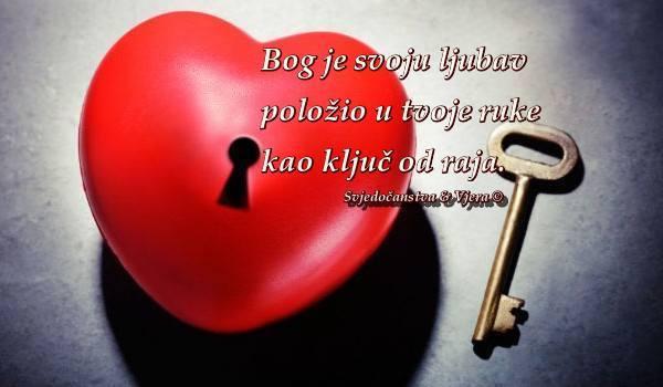 bog-je-svoju-ljubav-poloc5beio-u-tvoje-ruke-kao-kljuc48d-od-raja